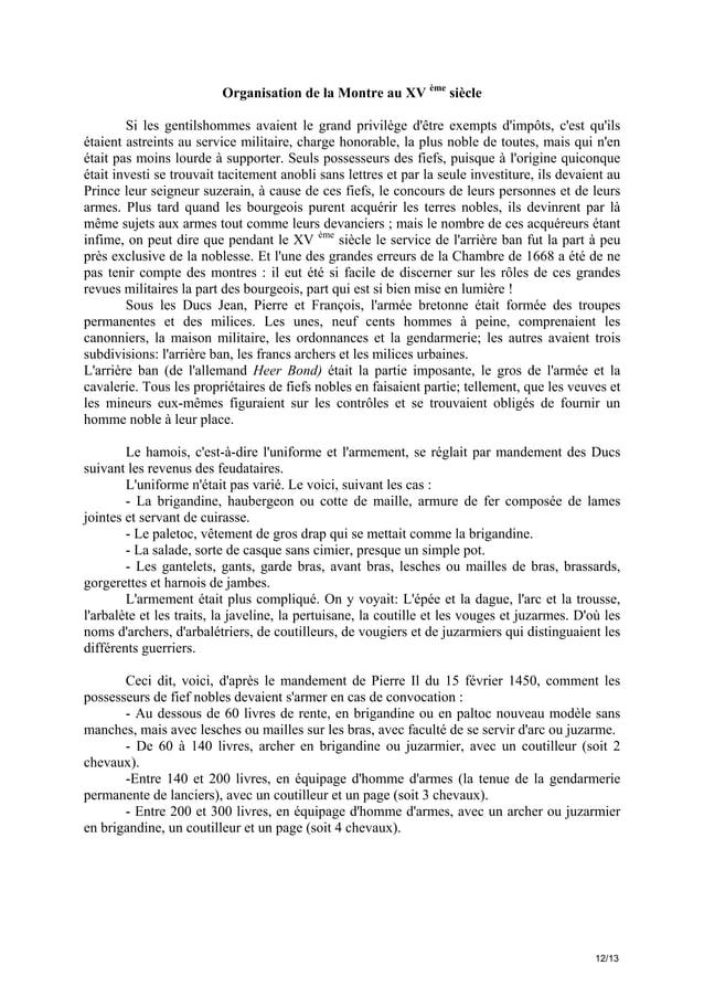 Organisation de la Montre au XV ème siècle Si les gentilshommes avaient le grand privilège d'être exempts d'impôts, c'est ...