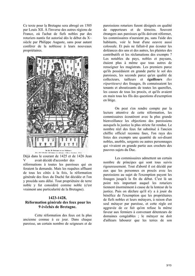 Ce texte pour la Bretagne sera abrogé en 1505 par Louis XII. À l'inverse des autres régions de France, où l'achat de fiefs...