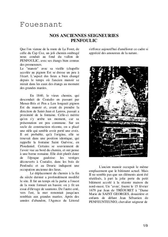 Fouesnant NOS ANCIENNES SEIGNEURIES PENFOULIC Que l'on vienne de la route de La Foret, de celle du Cap Coz, un joli chemin...