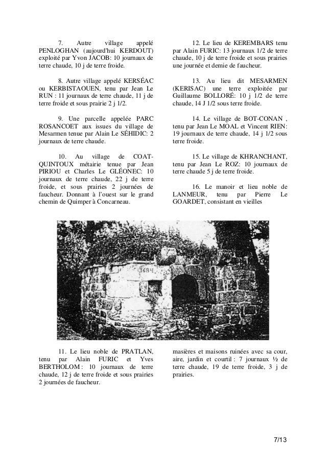 7. Autre village appelé PENLOGHAN (aujourd'hui KERDOUT) exploité par Yvon JACOB: 10 journaux de terre chaude, 10 j de terr...