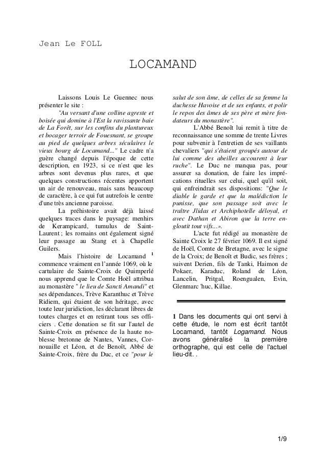 """Jean Le FOLL  LOCAMAND Laissons Louis Le Guennec nous présenter le site : """"Au versant d'une colline agreste et boisée qui ..."""