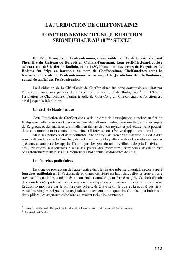 LA JURIDICTION DE CHEFFONTAINES FONCTIONNEMENT D'UNE JURIDICTION SEIGNEURIALE AU 18 ème SIÈCLE  En 1593, François de Penfe...