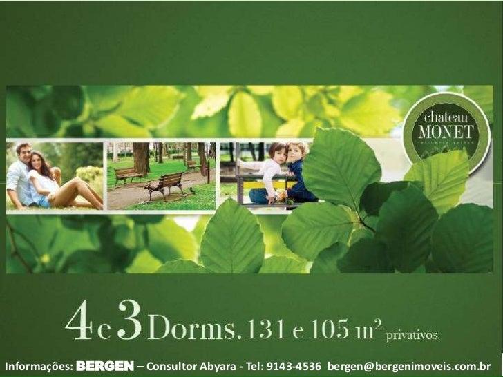 Informações: BERGEN – Consultor Abyara - Tel: 9143-4536 bergen@bergenimoveis.com.br
