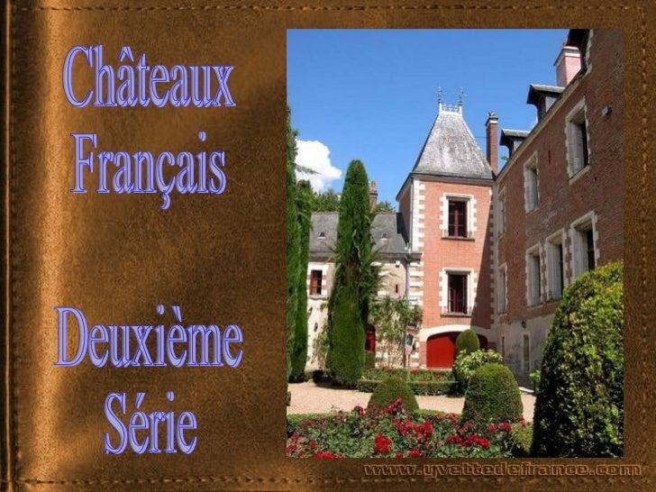 Châteaux  Français Deuxième  Série