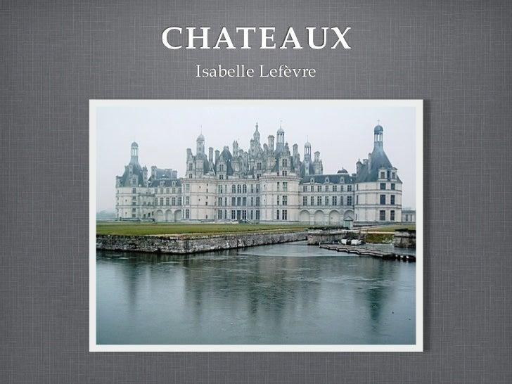 CHATEAUX Isabelle Lefèvre