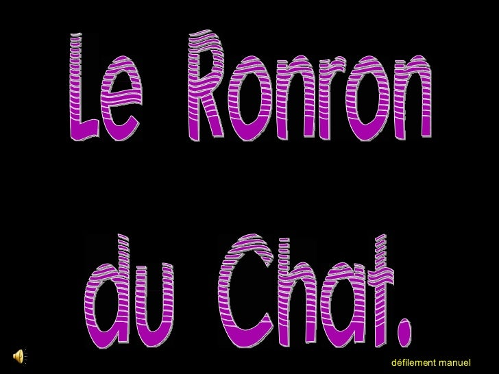 . Le Ronron du Chat. défilement manuel
