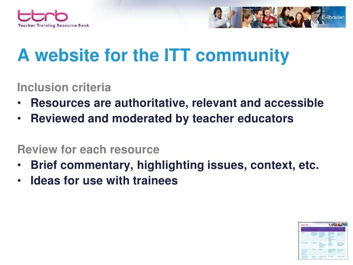 What are the aims of the TTRB? • To make available the professional knowledge base   supporting teacher education  • Incre...