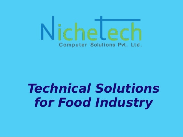 Technical Solutions for Food Industry
