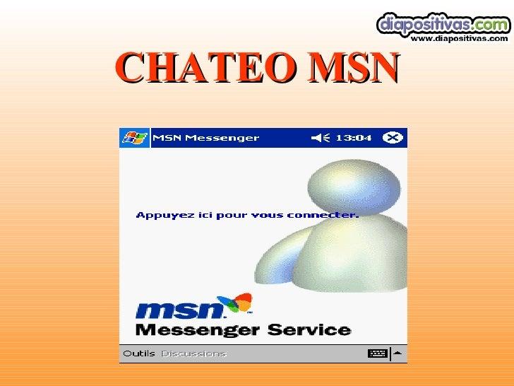 CHATEO MSN