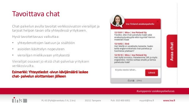 Chat osana asiakaspalvelua Slide 3
