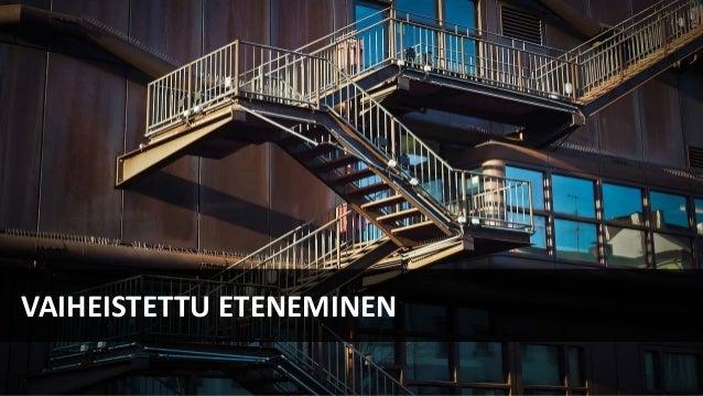 VAIHEISTETTU ETENEMINEN