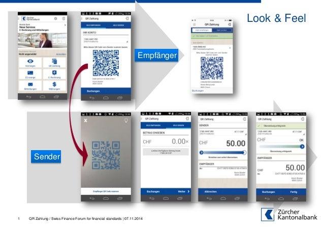 Look & Feel 1 Empfänger Sender QR Zahlung / Swiss Finance Forum for financial standards | 07.11.2014