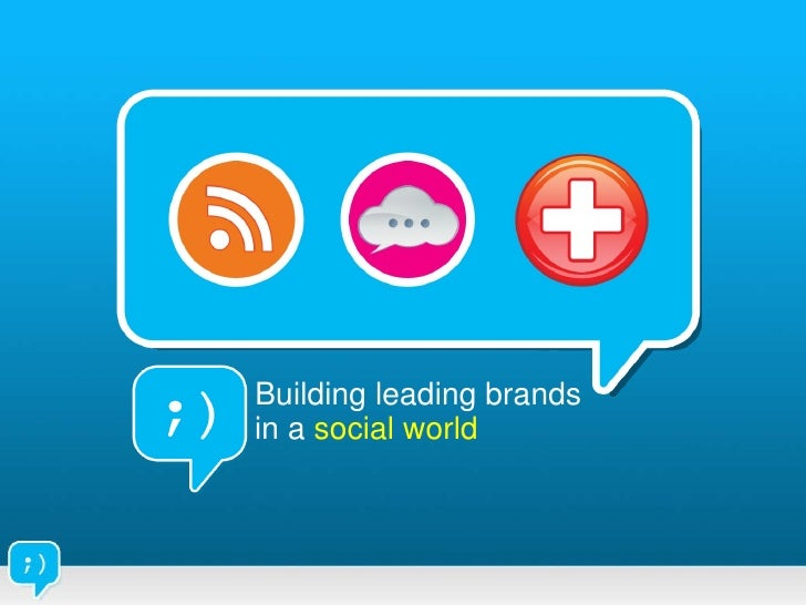 Building leading brands in a  social world