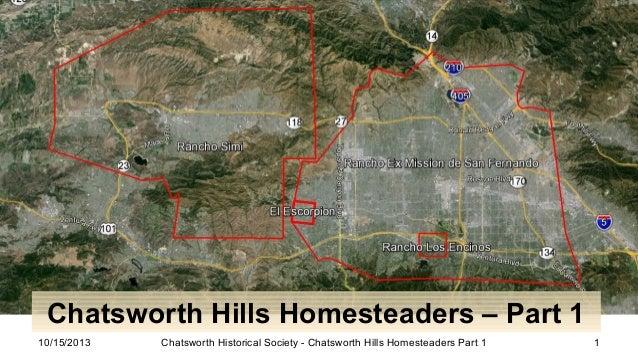 Chatsworth Homesteaders Part 1, California on