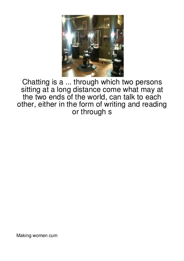 Chatting is a ... through which two persons sitting at a long distance come what may at  the two ends of the world, can ta...