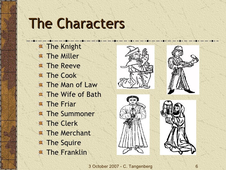 characters in the canterbury tales by chaucer Students learn how the stereotypes and characterization of chaucer's pilgrims reflect his views of religious corruption and social boundaries in the medieval period.