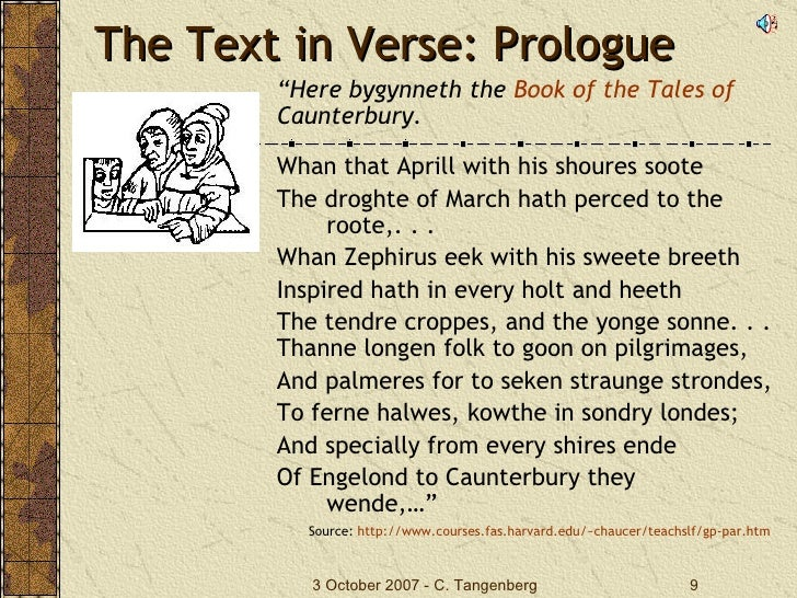the canterbury tales by chaucer prologue 0 the canterbury tales by geoffrey chaucer a reader-friendly edition put into modern spelling by michael murphy general prologue.