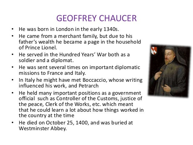a description of the influences of geoffrey chaucer Geoffrey chaucer the english author and courtier geoffrey chaucer (ca 1345-1400) was one of the greatest poets of the late middle ages [1] and has often been called the father of english poetry.