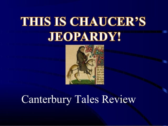 Canterbury Tales Review