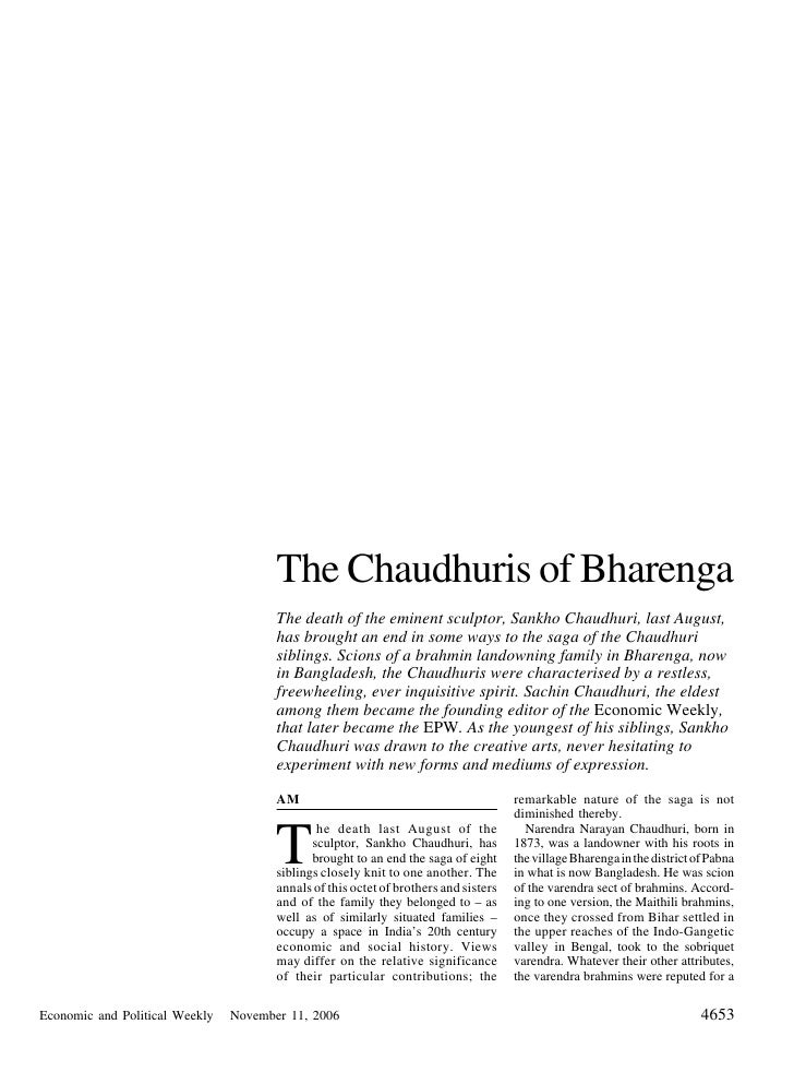 The Chaudhuris of Bharenga                                        The death of the eminent sculptor, Sankho Chaudhuri, las...