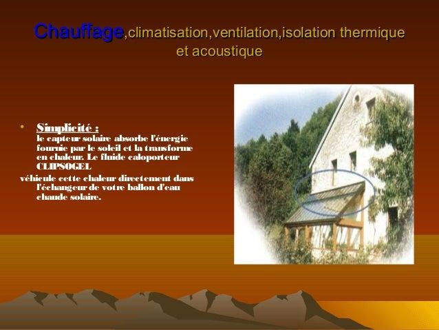 chauffage climatisation ventilation et isolaion thermique et accousti. Black Bedroom Furniture Sets. Home Design Ideas