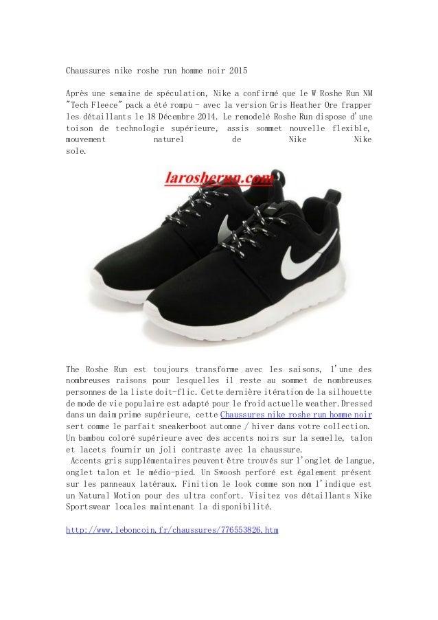 info for 29d5f 528d8 Chaussures nike roshe run homme noir 2015 Après une semaine de spéculation,  Nike a confirmé