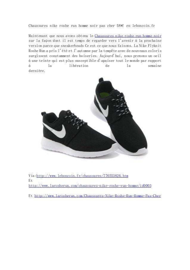 Roshe Chaussures Homme Nike En Cher Pas Run Noir 58€ DH2E9I