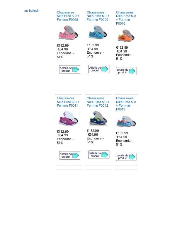 au bulletin Chaussures Nike Free 5.0 + Femme F0008 €132.99 €64.99 Économie: - 51% Chaussures Nike Free 5.0 + Femme F0009 €...