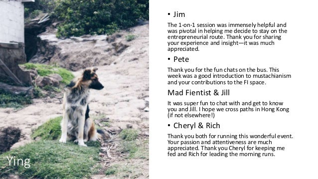 Ying • Jim The 1-on-1 session was immensely helpful and was pivotal in helping me decide to stay on the entrepreneurial ro...