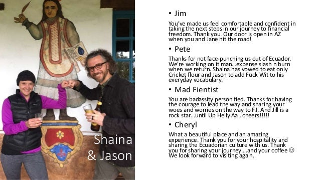 Shaina & Jason • Jim You've made us feel comfortable and confident in taking the next steps in our journey to financial fr...