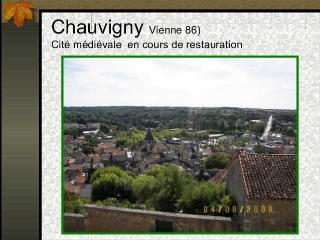 Chauvigny Vienne 86)  Cité médiévale en cours de restauration