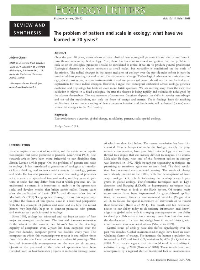 REVIEW ANDSYNTHESIS The problem of pattern and scale in ecology: what have welearned in 20 years?Jer^ome Chave*CNRS  Unive...