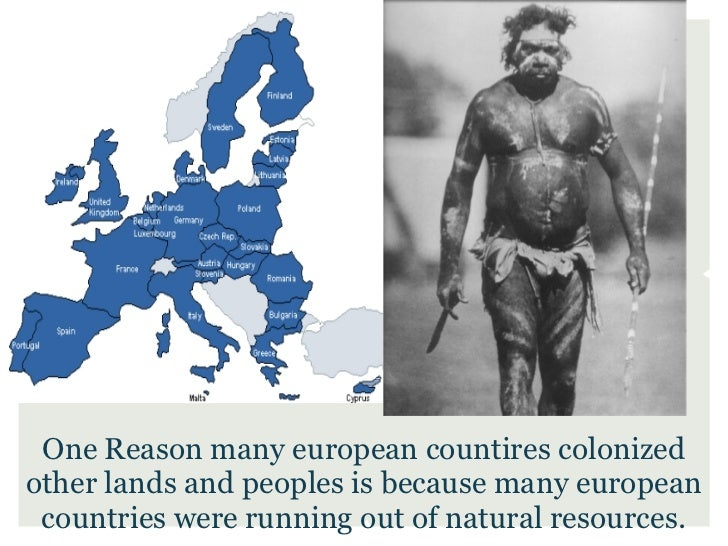 One Reason many european countires colonizedother lands and peoples is because many european countries were running out of...
