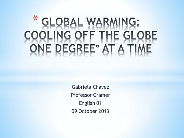 Gabriela Chavez Professor Cramer English 01 09 October 2013 *