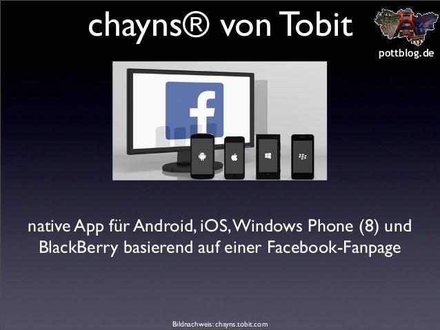 chayns® von Tobit pottblog.de  native App für Android, iOS, Windows Phone (8) und BlackBerry basierend auf einer Facebook-...