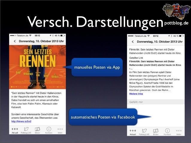Versch. Darstellungen manuelles Posten via App  automatisches Posten via Facebook  pottblog.de