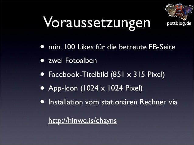 Voraussetzungen  pottblog.de  • min. 100 Likes für die betreute FB-Seite • zwei Fotoalben • Facebook-Titelbild (851 x 315 ...