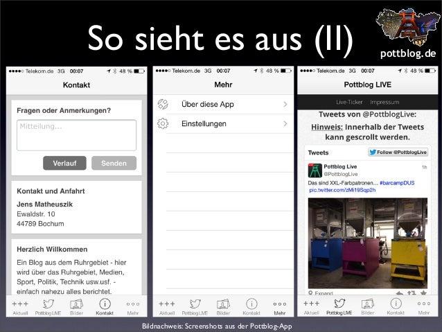 So sieht es aus (II)  Bildnachweis: Screenshots aus der Pottblog-App  pottblog.de