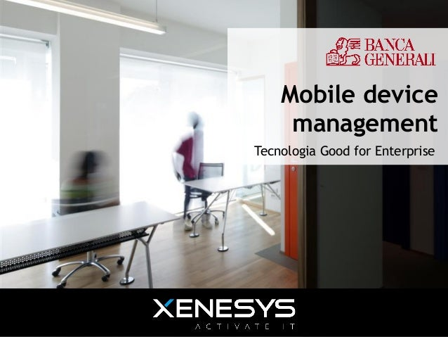 Mobile device                                             management                                        Tecnologia Goo...