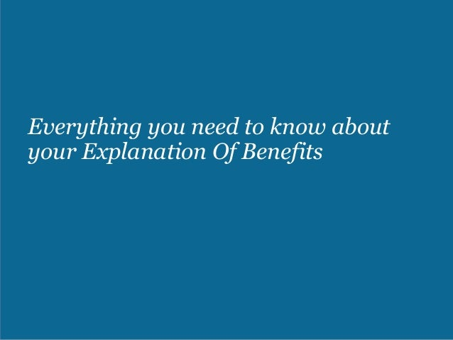 Everything you need to know about your Explanation Of Benefits