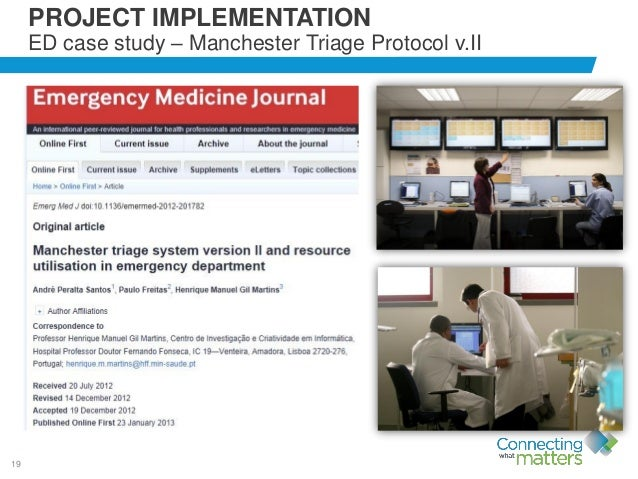 19 PROJECT IMPLEMENTATION ED case study – Manchester Triage Protocol v.II