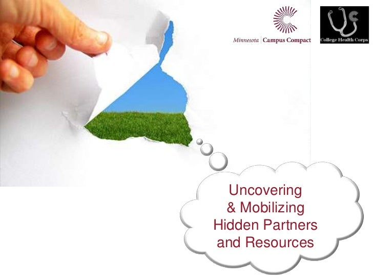 Uncovering<br />& Mobilizing<br />Hidden Partners and Resources<br />