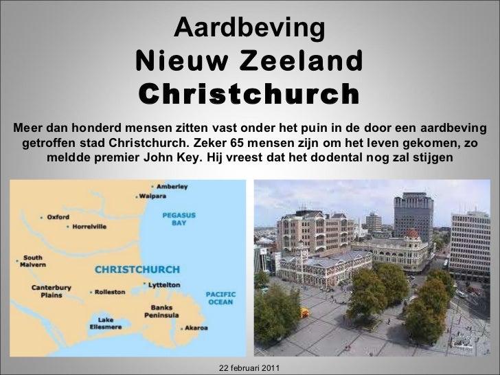 Meer dan honderd mensen zitten vast onder het puin in de door een aardbeving getroffen stad Christchurch. Zeker 65 mensen ...