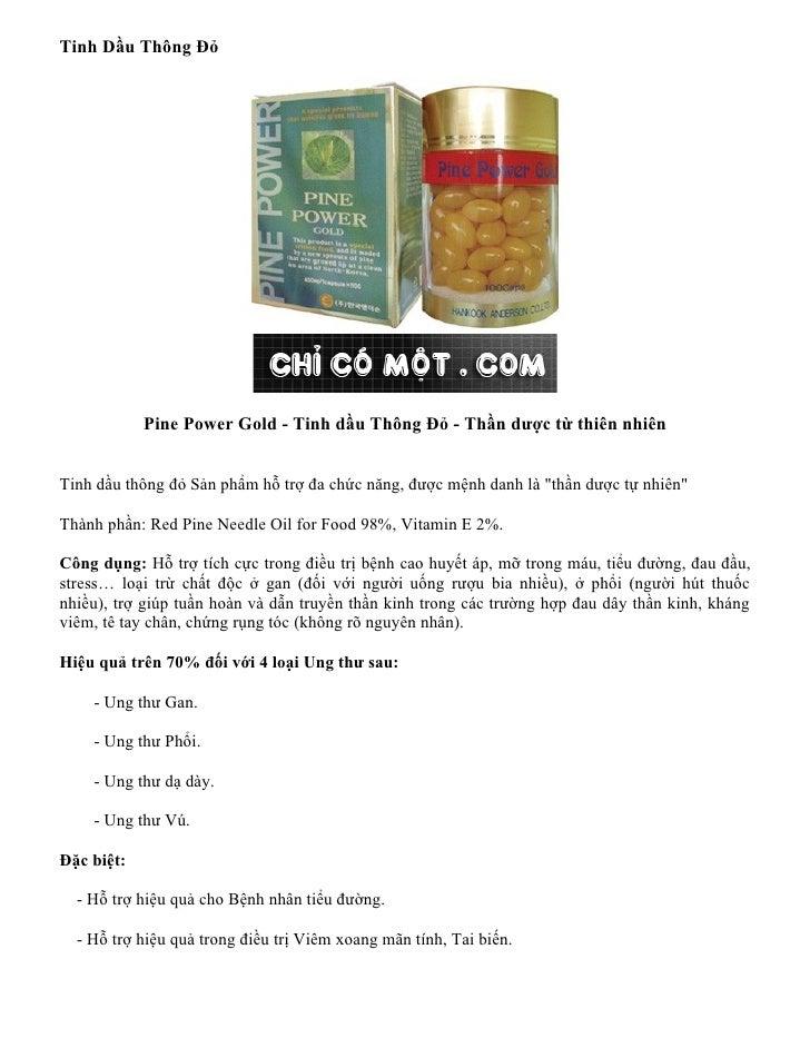 Tinh Dầu Thông Đỏ                 Pine Power Gold - Tinh dầu Thông Đỏ - Thần dược từ thiên nhiên   Tinh dầu thông đỏ Sản p...