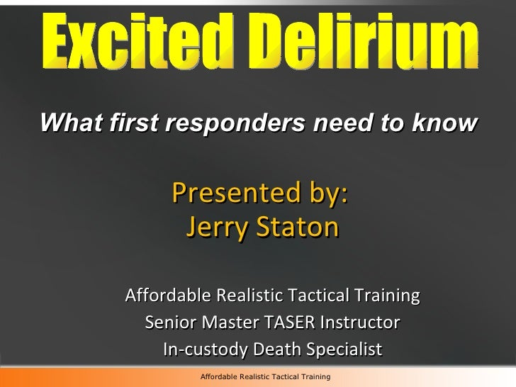 <ul><li>Presented by: </li></ul><ul><li>Jerry Staton </li></ul><ul><ul><li>Affordable Realistic Tactical Training </li></u...