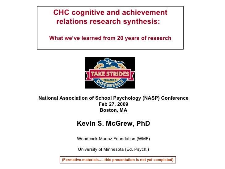 National Association of School Psychology (NASP) Conference Feb 27, 2009 Boston, MA Kevin S. McGrew, PhD Woodcock-Munoz Fo...