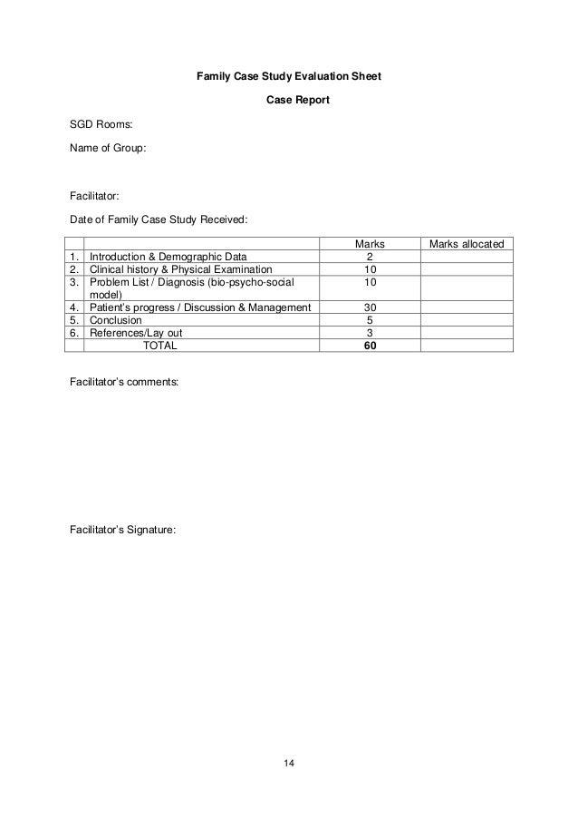 Family Case Study Evaluation Sheet                                       Case ReportSGD Rooms:Name of Group:Facilitator:Da...