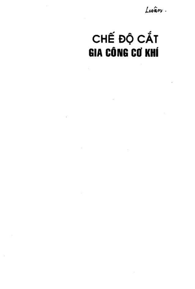 Chế độ cắt gia công cơ khí   nguyễn ngọc đào, 256 trang Slide 2