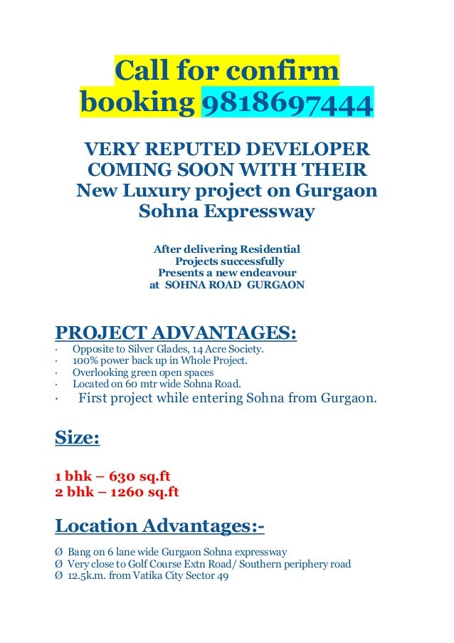 Call for confirm booking 9818697444 VERY REPUTED DEVELOPER COMING SOON WITH THEIR New Luxury project on Gurgaon Sohna Expr...