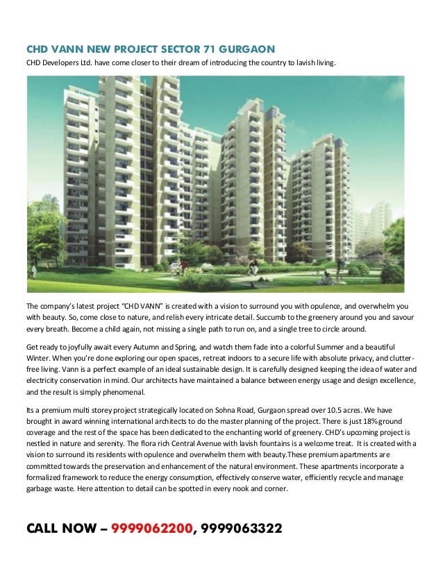 CHD VANN NEW PROJECT SECTOR 71 GURGAON CHD Developers Ltd. have come closer to their dream of introducing the country to l...